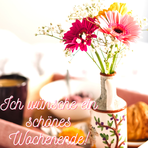 Wochenende whatsapp grüße Wochenend Grüße